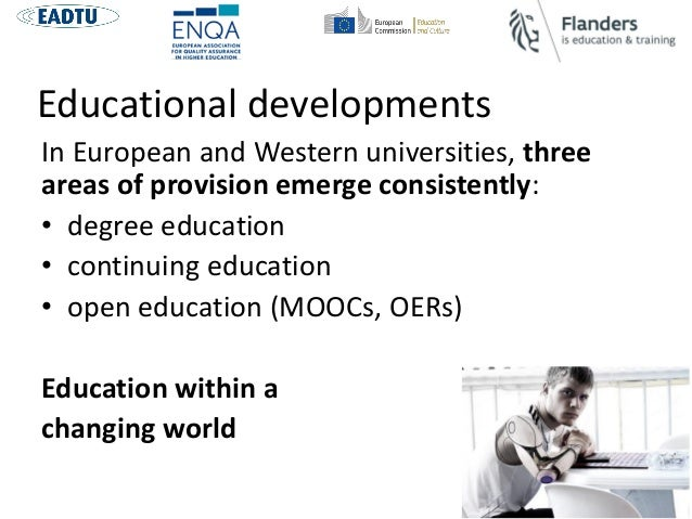 QA in blended and online education: Adapting QA Methodologies to the Educational Developments Slide 2