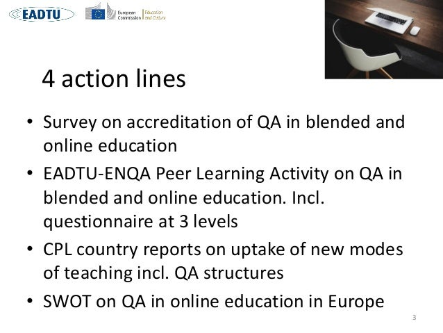 QA in blended and online education: Adapting QA Methodologies to the Educational Developments Slide 3