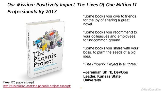 Our Mission: Positively Impact The Lives Of One Million IT Professionals By 2017  ―Some books you give to friends, for the...