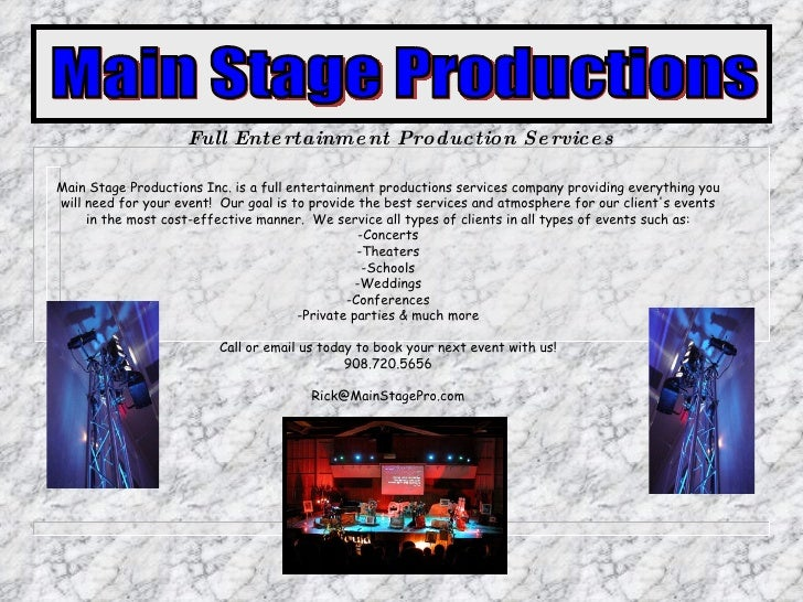 Main Stage Productions Inc. is a full entertainment productions services company providing everything you will need for yo...