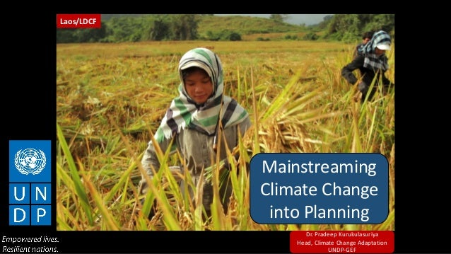 Pradeep Kurukulasuriya, UNDP-GEF: Mainstreaming climate change into planning