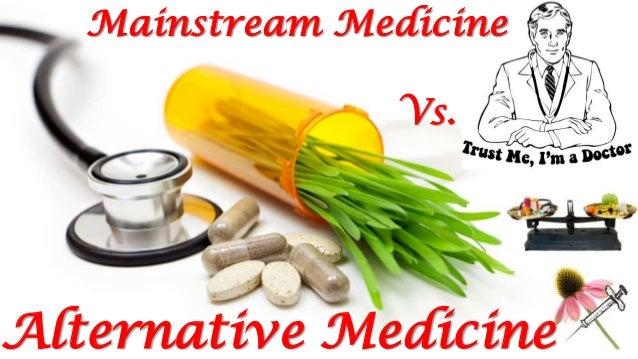 mainstream medicine vs  home remedies  natural remedies and alternati u2026