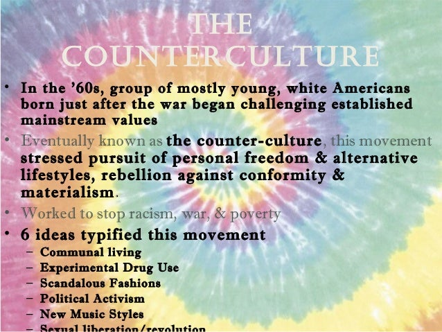 counter culture of the us hippie movement There were a few big things that lead to the end of the counterculture the  decline and end of the vietnam war troop levels in vietnam peaked.