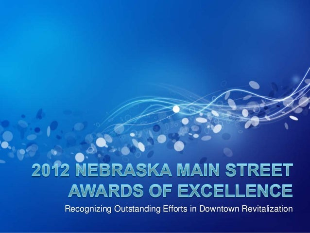 Recognizing Outstanding Efforts in Downtown Revitalization
