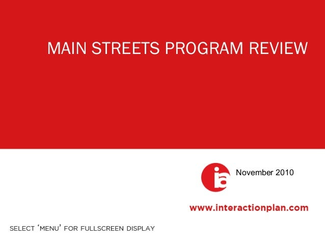 MAIN STREETS PROGRAM REVIEW November 2010