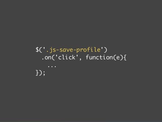 "div class=profile  ...  button class=""profile__button  js-save-profile""  Save!  /button  /div"