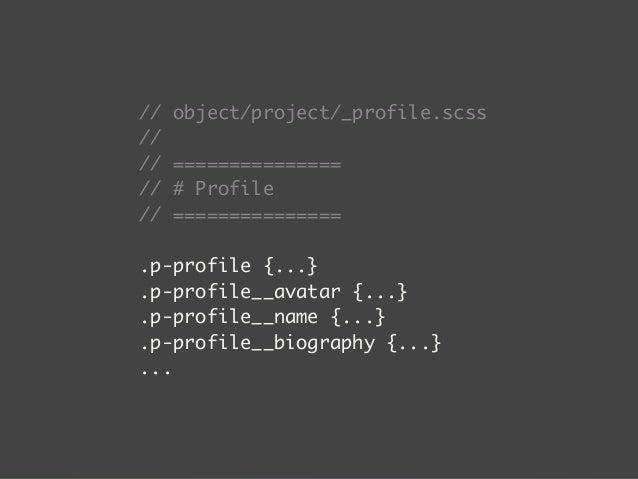 メンテナブルでありつづけるためのCSS設計