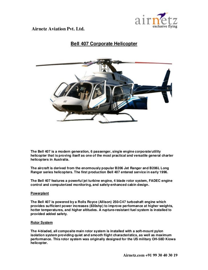 Airnetz Aviation Pvt. Ltd.                         Bell 407 Corporate HelicopterThe Bell 407 is a modern generation, 6 pas...