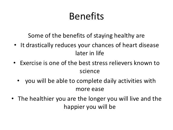 The Benefits of Healthy Habits