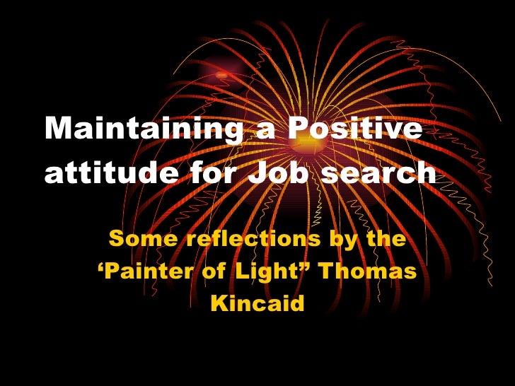Maintaining a positive attitude essay
