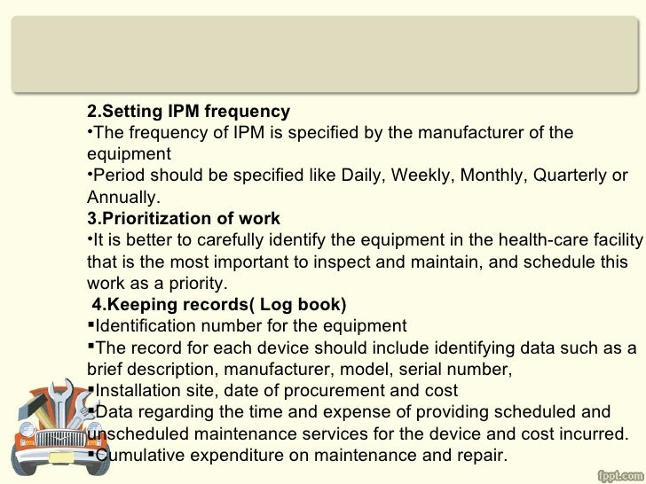 2.Setting IPM frequency•The frequency of IPM is specified by the manufacturer of theequipment•Period should be specified l...