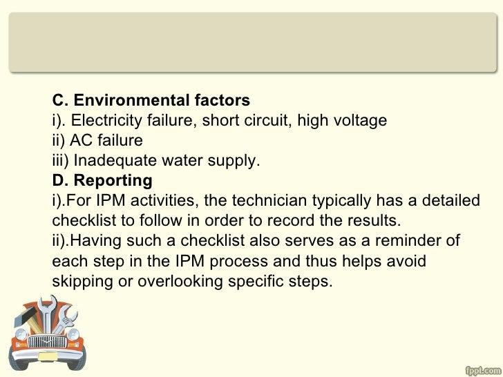 C. Environmental factorsi). Electricity failure, short circuit, high voltageii) AC failureiii) Inadequate water supply.D. ...