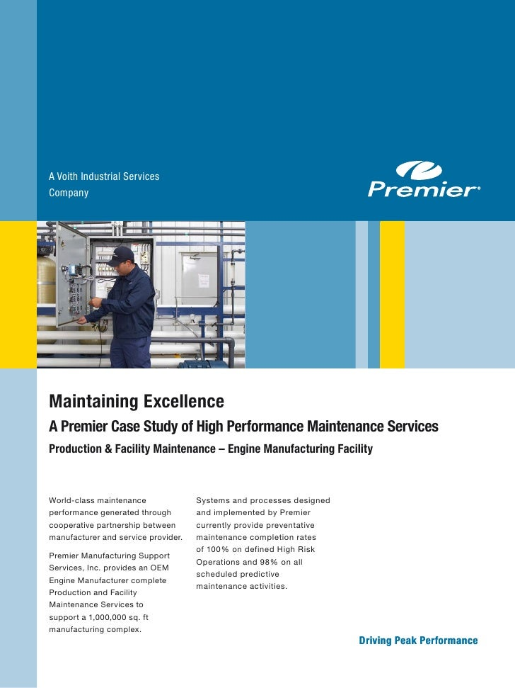 A Voith Industrial Services Company     Maintaining Excellence A Premier Case Study of High Performance Maintenance Servic...