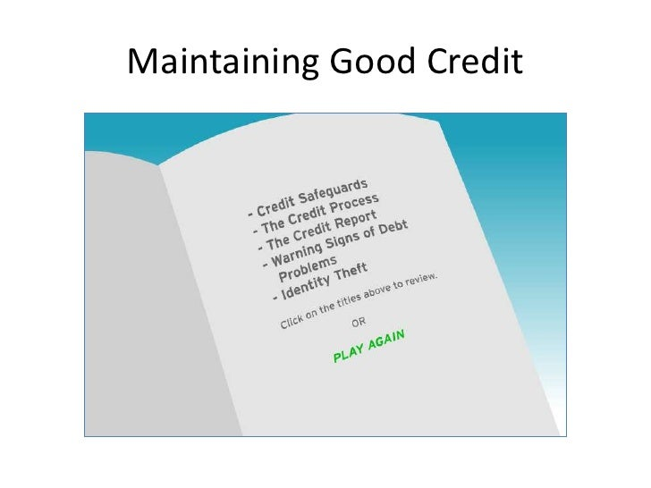 Maintaining Good Credit<br />