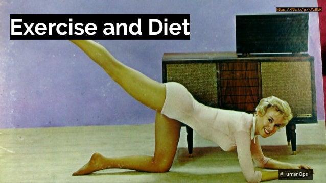 @petersouter #HumanOps Exercise and Diet https://flic.kr/p/5T2BbK #HumanOps