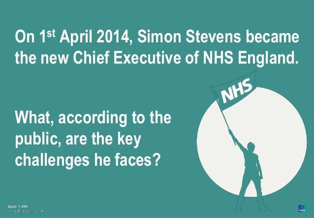 Maintaining pride in the NHS: The challenge for the new Chief Executive Slide 2