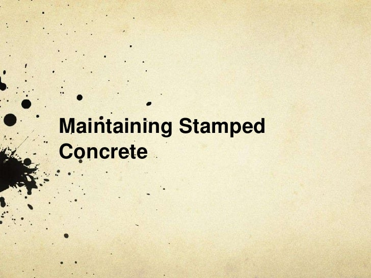 Maintaining StampedConcrete