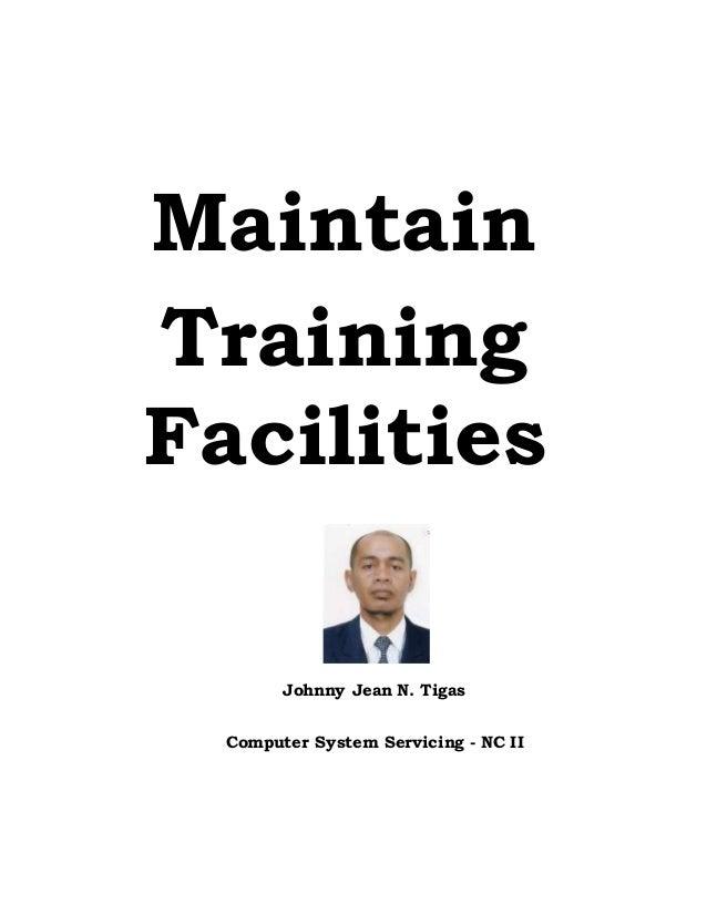 Maintaining training facilities