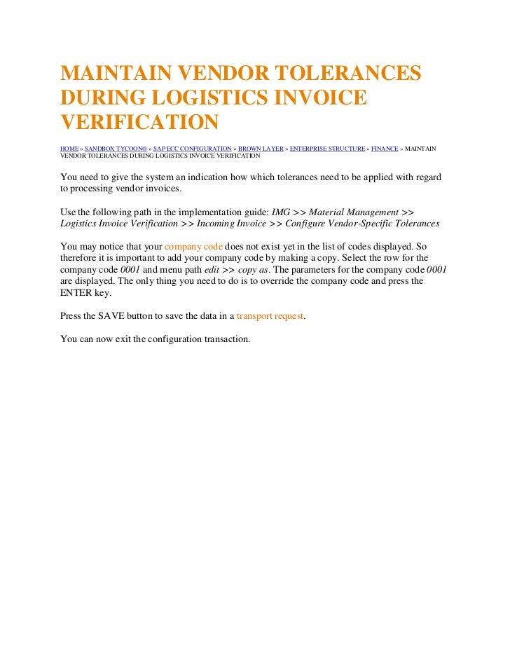 Maintain vendor tolerances during logistics invoice verification