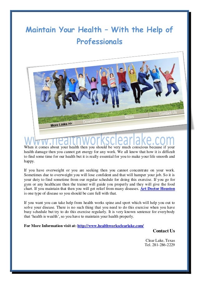 Maintain Your Health – With the Help ofProfessionalsWhen it comes about your health then you should be very much conscious...