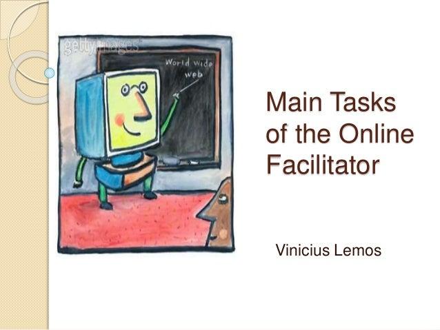 Main Tasks of the Online Facilitator Vinicius Lemos