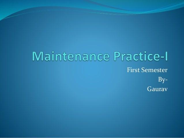 First Semester By- Gaurav