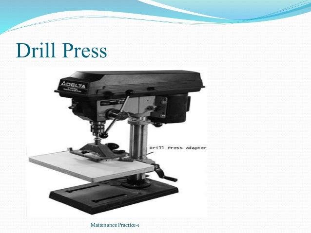 Drill Press Maitenance Practice-1