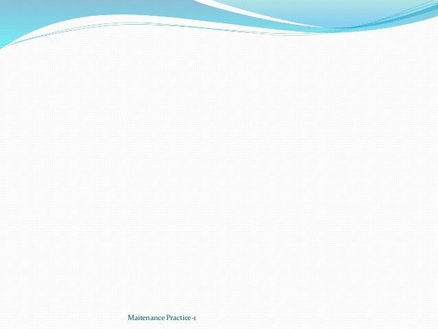 Maitenance Practice-1