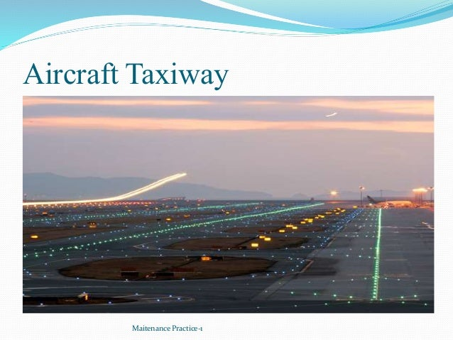 Aircraft Taxiway Maitenance Practice-1