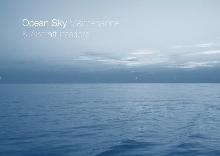 Ocean Sky Maintenance& Aircraft Interiors