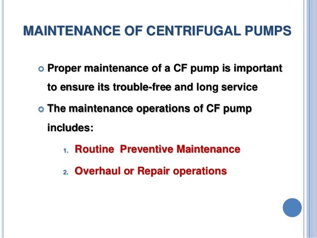 MAINTENANCE AND TROUBLESHOOTING OF CENTRIFUGAL PUMPS