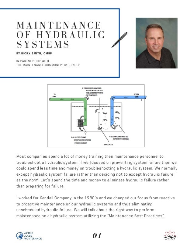 Most companies spend a lot of money training their maintenance personnel to troubleshoot a hydraulic system. If we focused...