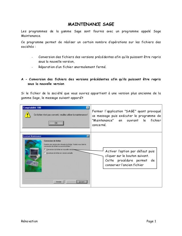 MAINTENANCE SAGE Les programmes de la gamme Sage sont fournis avec un programme appelé Sage Maintenance. Ce programme perm...