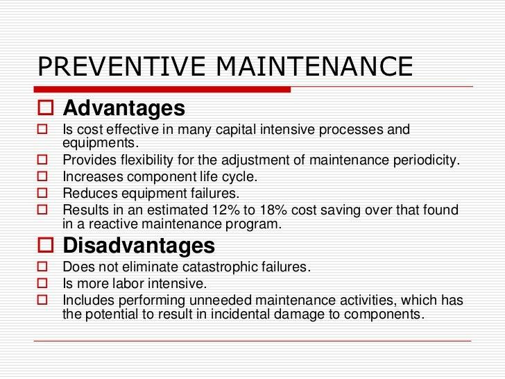 Advantages And Disadvantages Of Preventative Maintenance