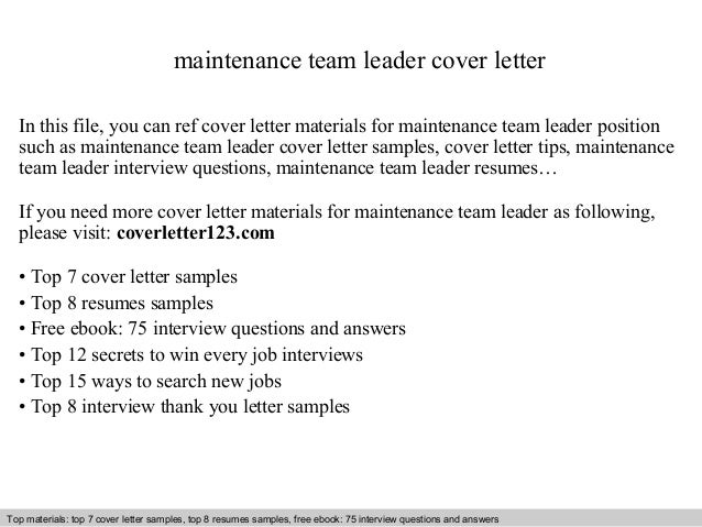 Maintenance Team Leader Cover Letter In This File, You Can Ref Cover Letter  Materials For Cover Letter Sample ...