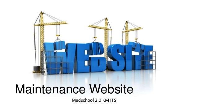 Maintenance Website Medschool 2.0 KM ITS