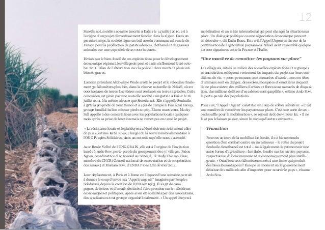 12  Senethanol, société anonyme inscrite à Dakar le 14 juillet 2010, est à  l'origine d'un projet d'investissement foncier...