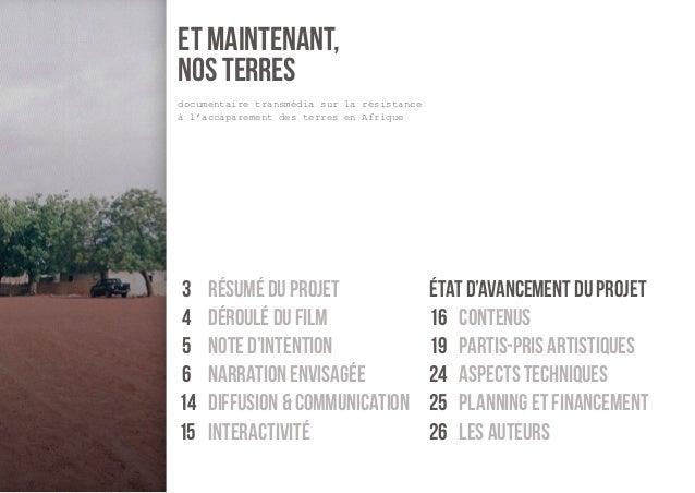 et maintenant,  nos terres  documentaire transmédia sur la résistance  à l'accaparement des terres en Afrique  3 résumé du...