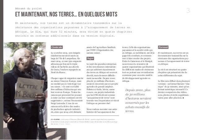 3  Résumé du projet  et maintenant, nos terres… en quelques mots  Contexte  Le 3 octobre 2013, 300 émigrés  clandestins me...