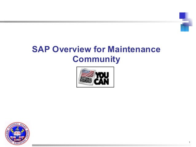 SAP Overview for Maintenance        Community                               1