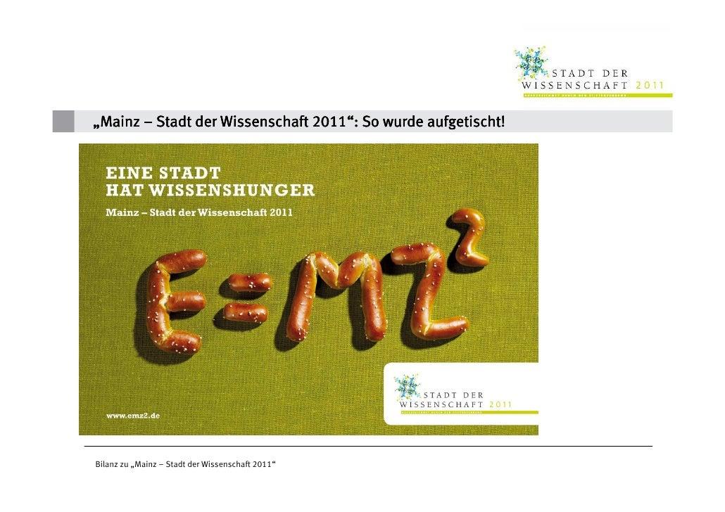 """""""Mainz – Stadt der Wissenschaft 2011"""": So wurde aufgetischt!                                2011""""Bilanz zu """"Mainz – Stadt ..."""