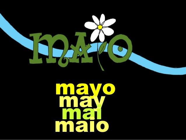 mayo may mai maio