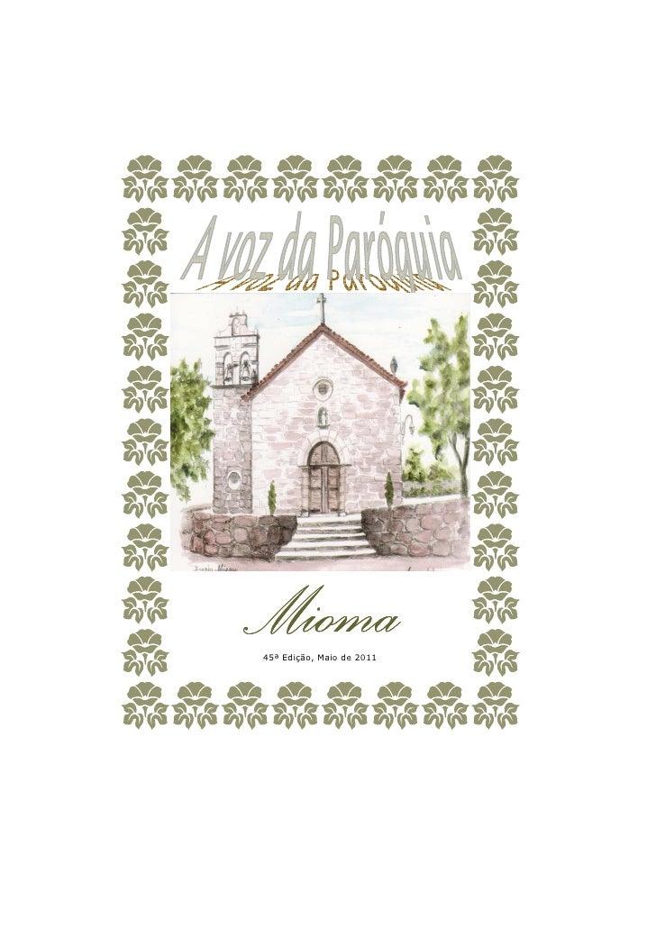 Mioma45ª Edição, Maio de 2011