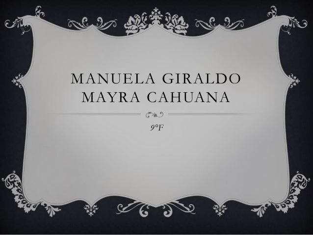 MANUELA GIRALDO MAYRA CAHUANA 9°F