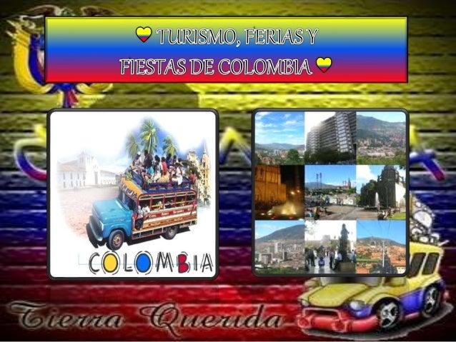 CARNAVAL DE BARRANQUILLA Uno de los carnavales más festivos y coloridos de Colombia y del Mundo.
