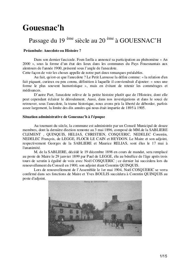 Gouesnac'h Passage du 19 ème siècle au 20 ème à GOUESNAC'H Préambule: Anecdote ou Histoire ? Dans son dernier fascicule. F...
