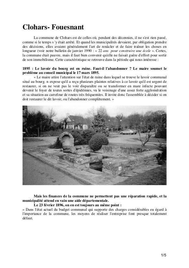 Clohars- Fouesnant La commune de Clohars est de celles où, pendant des décennies, il ne s'est rien passé, comme si le temp...