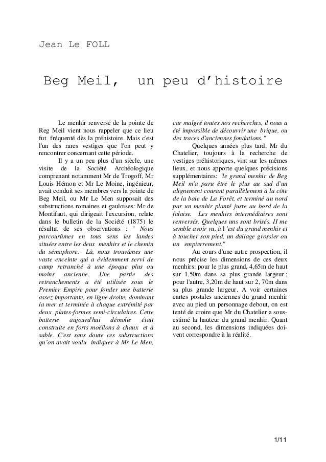 Jean Le FOLL  Beg Meil,  un peu d'histoire  Le menhir renversé de la pointe de Reg Meil vient nous rappeler que ce lieu fu...