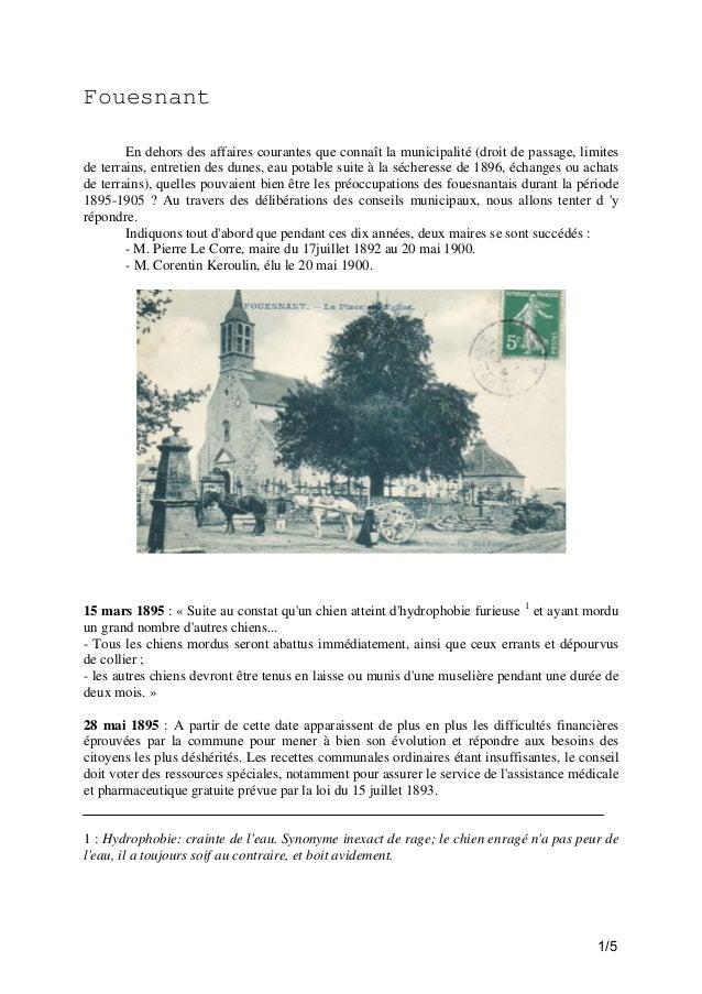 Fouesnant En dehors des affaires courantes que connaît la municipalité (droit de passage, limites de terrains, entretien d...