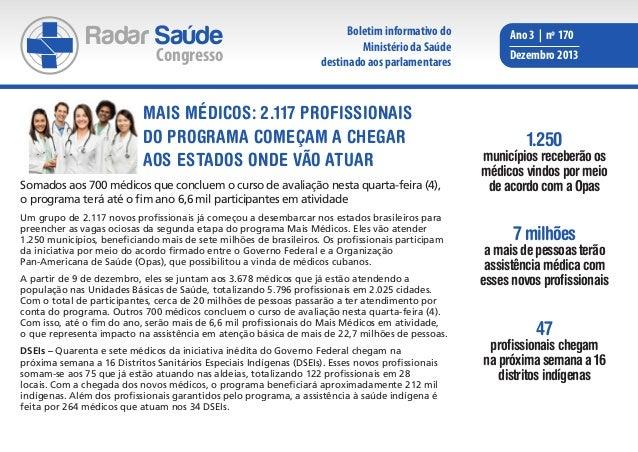 Radar Saúde  Congresso  Boletim informativo do Ministério da Saúde destinado aos parlamentares  Mais Médicos: 2.117 profis...